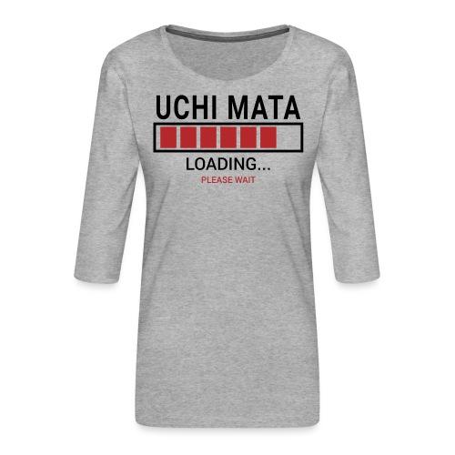 Uchi Mata loading... pleas wait - Koszulka damska Premium z rękawem 3/4