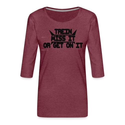 MISS-HIT - Naisten premium 3/4-hihainen paita