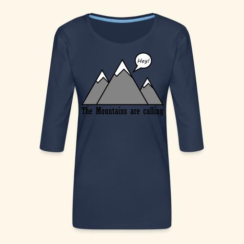 mountains calling - Frauen Premium 3/4-Arm Shirt