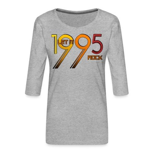 Let it Rock 1995 - Frauen Premium 3/4-Arm Shirt