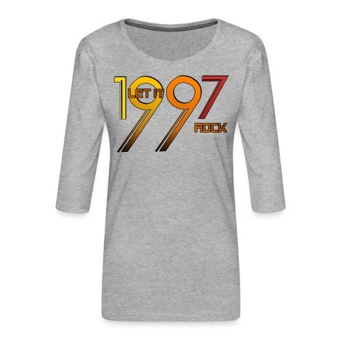 Let it Rock 1997 - Frauen Premium 3/4-Arm Shirt
