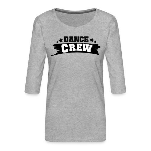 Tshit_Dance_Crew by Lattapon - Dame Premium shirt med 3/4-ærmer