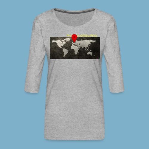homeland my base - Frauen Premium 3/4-Arm Shirt