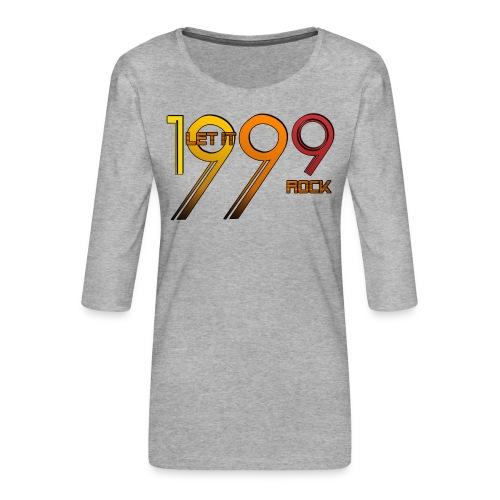 Let it Rock 1999 - Frauen Premium 3/4-Arm Shirt