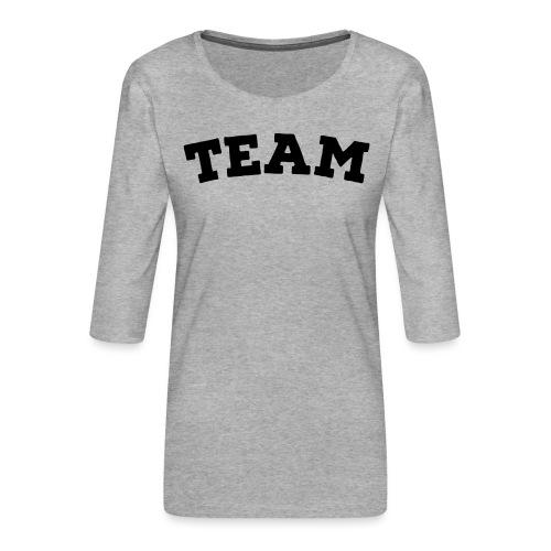 Team - Women's Premium 3/4-Sleeve T-Shirt