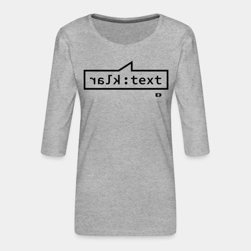 A-170 Klartext - Frauen Premium 3/4-Arm Shirt