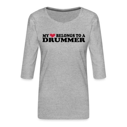 MY HEART BELONGS TO A DRUMMER - Premium T-skjorte med 3/4 erme for kvinner