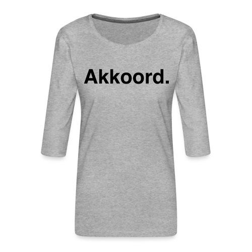 Akkoord - Vrouwen premium shirt 3/4-mouw