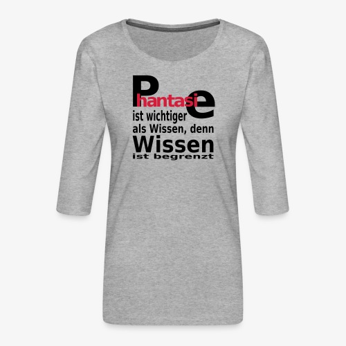 Phantasie - Frauen Premium 3/4-Arm Shirt