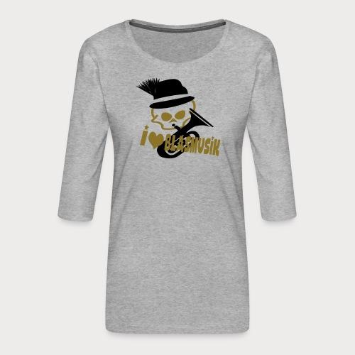 i love blasmusik - Frauen Premium 3/4-Arm Shirt