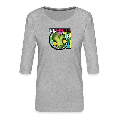 Beware of zombie - Camiseta premium de manga 3/4 para mujer