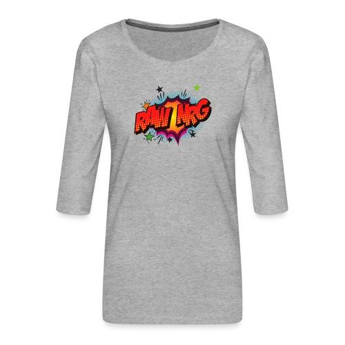 Raw Nrg comic3 - Women's Premium 3/4-Sleeve T-Shirt