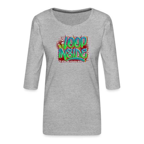 Loop inside 🤪 - Frauen Premium 3/4-Arm Shirt
