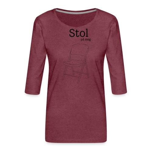 Stol på meg - Premium T-skjorte med 3/4 erme for kvinner