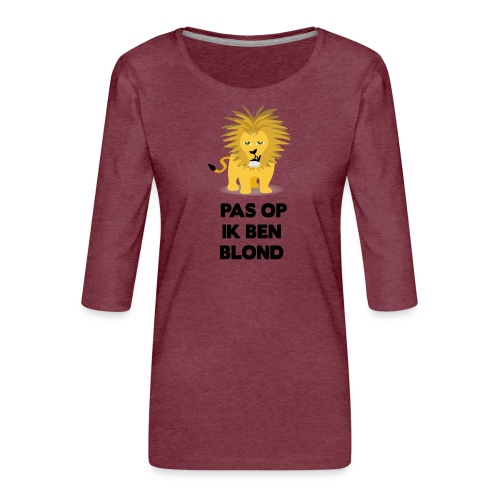Pas op ik ben blond een cartoon van blonde leeuw - Vrouwen premium shirt 3/4-mouw