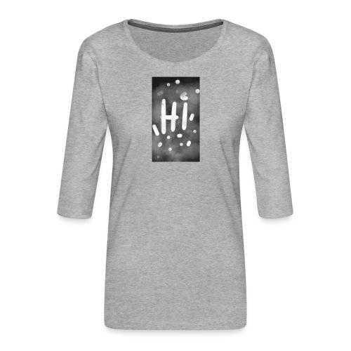 Hola o hi nublado - Camiseta premium de manga 3/4 para mujer