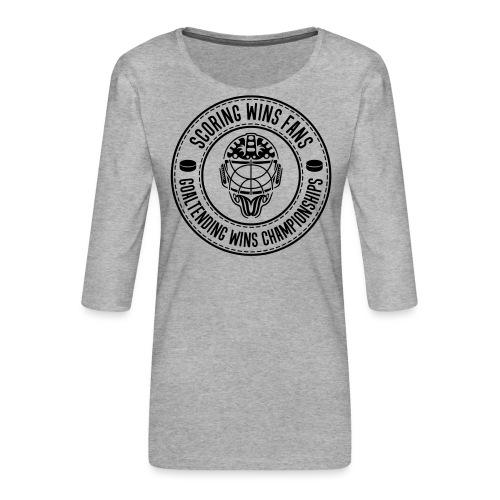 Ice Hockey - Goaltending Wins Championships - Women's Premium 3/4-Sleeve T-Shirt