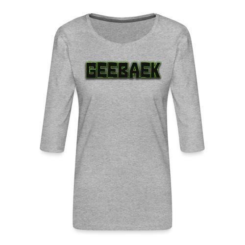 Geebaek - Dame Premium shirt med 3/4-ærmer