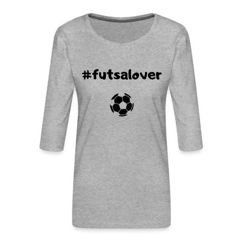 Futsal! - Maglietta da donna premium con manica a 3/4