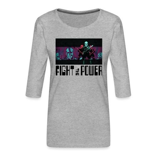 Fight The Power - Women's Premium 3/4-Sleeve T-Shirt