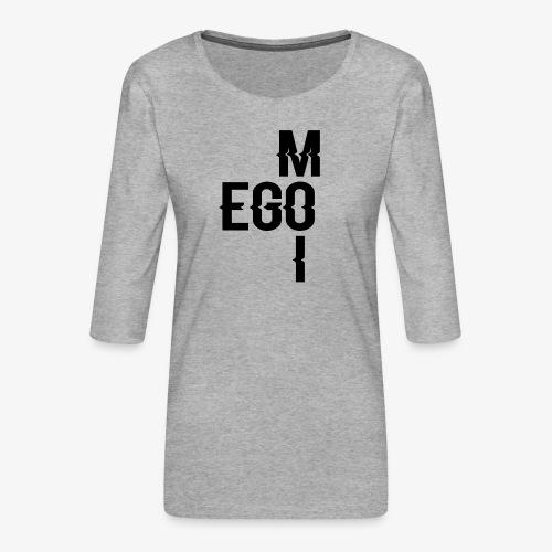 ego moi - T-shirt Premium manches 3/4 Femme