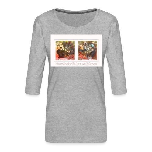 Design Himmlische Saiten aufziehen - Geige spielen - Frauen Premium 3/4-Arm Shirt