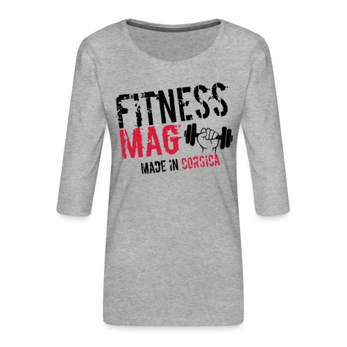 Fitness Mag made in corsica 100% Polyester - T-shirt Premium manches 3/4 Femme