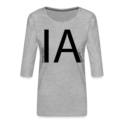 I A - T-shirt Premium manches 3/4 Femme