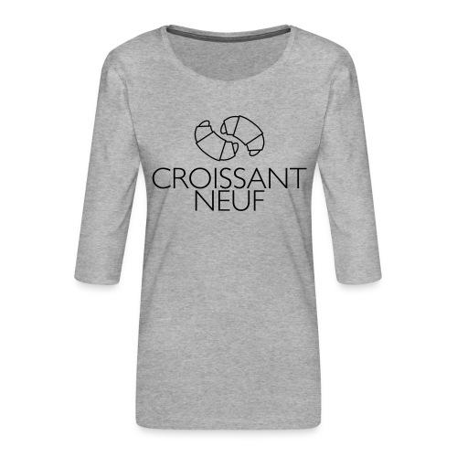 Croissaint Neuf - Vrouwen premium shirt 3/4-mouw