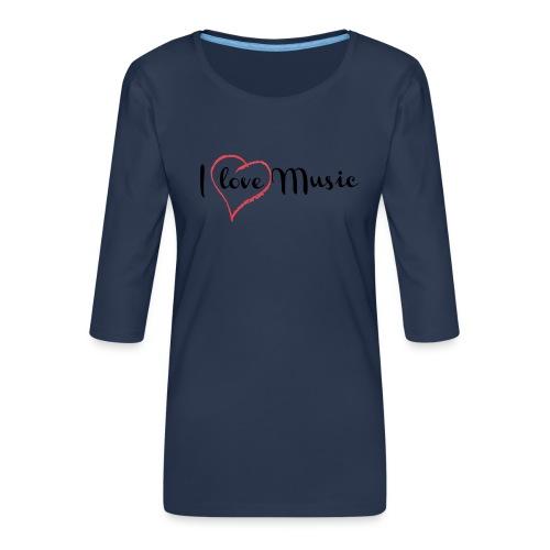 I Love Music - Maglietta da donna premium con manica a 3/4