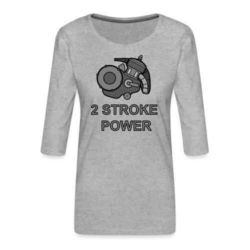 2 stroke power - Maglietta da donna premium con manica a 3/4