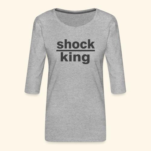 shock king funny - Maglietta da donna premium con manica a 3/4
