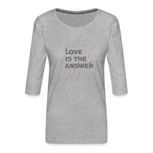 LOVE IS THE ANSWER 2 - Maglietta da donna premium con manica a 3/4