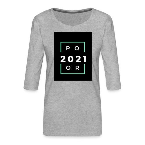 Poor 2021 - T-shirt Premium manches 3/4 Femme