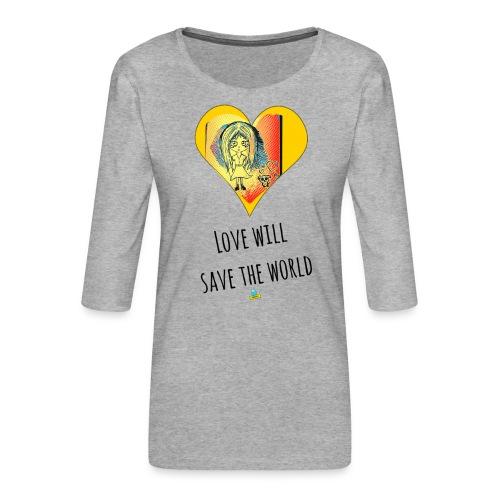 Love will save the world - Maglietta da donna premium con manica a 3/4
