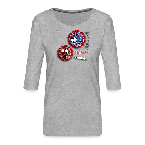 The vaccine ... and now? - Women's Premium 3/4-Sleeve T-Shirt