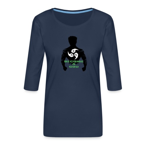 Raijin Become_A_God - Frauen Premium 3/4-Arm Shirt