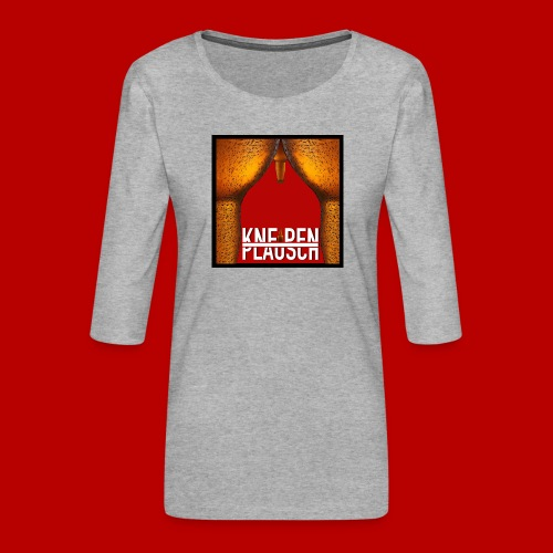 Kneipenplausch Cover Edition - Frauen Premium 3/4-Arm Shirt