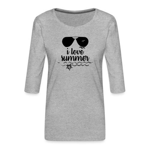I love summer - T-shirt Premium manches 3/4 Femme