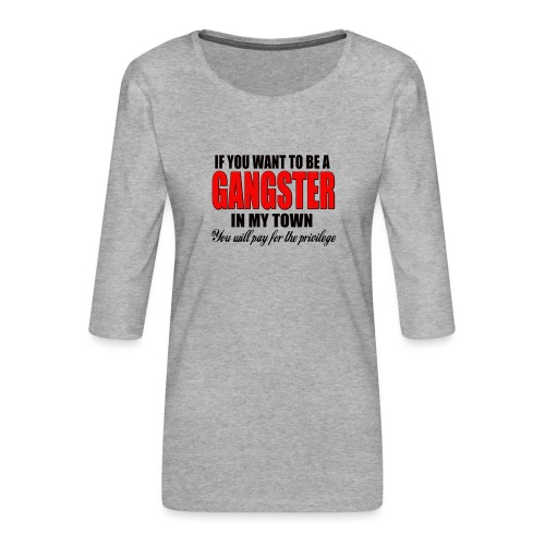 ville gangster - T-shirt Premium manches 3/4 Femme