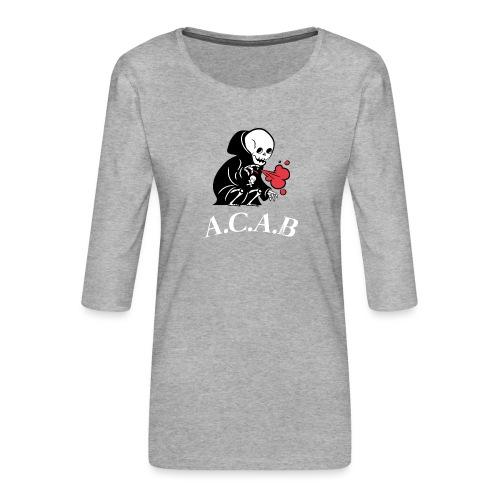 A.C.A.B la mort - T-shirt Premium manches 3/4 Femme