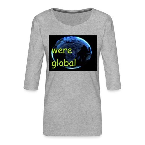 Were Global - Naisten premium 3/4-hihainen paita