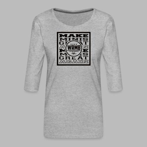 Montée MMGA - T-shirt Premium manches 3/4 Femme