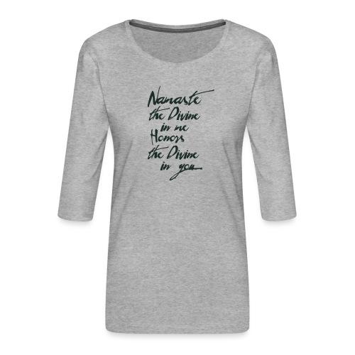 Namaste *Yogigruss* das Licht in der Yogapraxis - Frauen Premium 3/4-Arm Shirt
