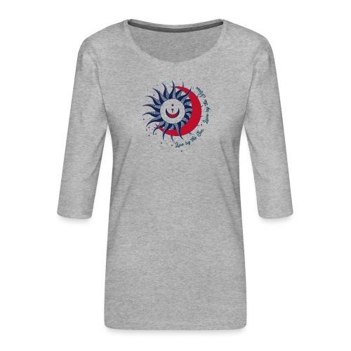 Sonne Mond Design Live by the sun Love by the moon - Frauen Premium 3/4-Arm Shirt