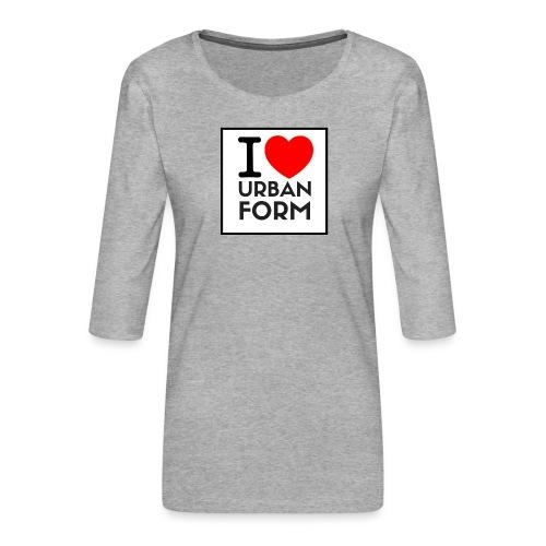 I LOVE URBAN FORM - T-shirt Premium manches 3/4 Femme
