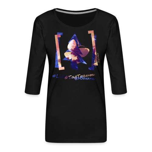 art.4.nature #LieblingsTraum - Frauen Premium 3/4-Arm Shirt
