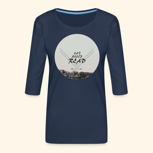 Eat, Sleep, Read - Premium-T-shirt med 3/4-ärm dam