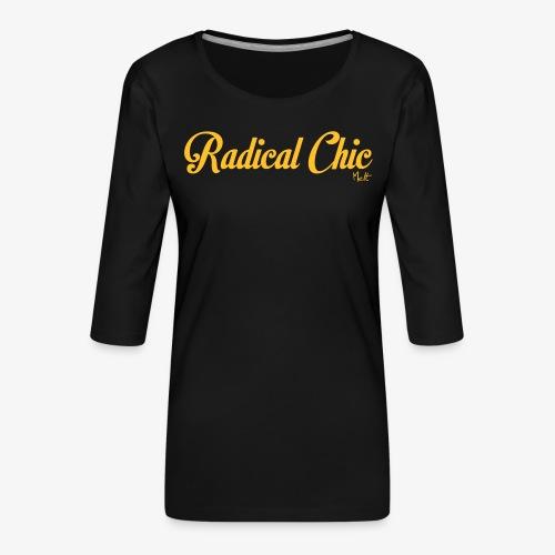 radical chic - Maglietta da donna premium con manica a 3/4