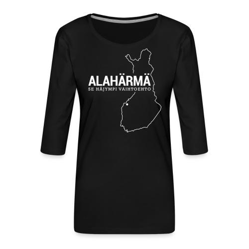 Kotiseutupaita - Alahärmä - Naisten premium 3/4-hihainen paita